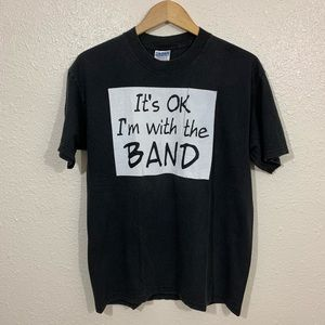 Vintage 90s I'm With The Band Punk Rock Band Shirt